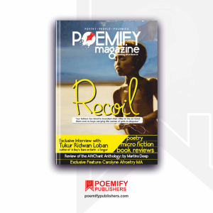 Poemify Publishers - Poemify Magazine Maiden Edition - Recoil