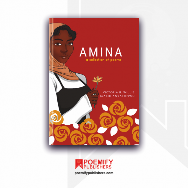 Amina: a collection of poems: